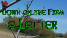 Sign up for our Down on the Farm e-Letter!